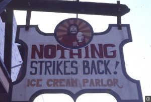 Nothing Strikes Back sign